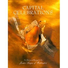 Capital Celebrations, Junior League of Washington, DC