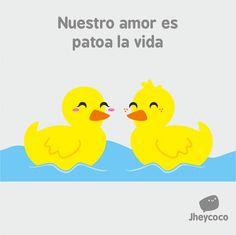 Nuestro amor es patoa la vida. #humor #risa #graciosas #chistosas #divertidas