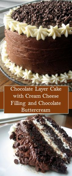 chocolate Layer Cake wіth Cream Cheese Filling аnd Chocolate Buttercream - New ideas Best Chocolate Cake, Chocolate Buttercream, Chocolate Layer Cakes, Chocolate Cake Recipes, Chocolate Cream, Buttercream Cake, Chocolate Covered, Köstliche Desserts, Delicious Desserts