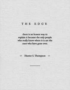 edge - Hunter S. THompson