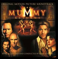 The Mummy Returns: Original Motion Picture Soundtrack Love Movie, I Movie, Soundtrack, The Mummy, Mummy Movie, Alan Silvestri, Tv Themes, Best Horror Movies, Best Horrors