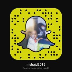 Add me on Snapchat!!