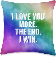 Amazon.com: MMXX11 I Love You More The End I Win Rainbow Valentines Day Throw Pillow, 16x16, Multicolor: Home & Kitchen