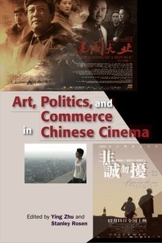 Art, Politics, and Commerce in Chinese Cinema by Ying Zhu, http://www.amazon.com/dp/9622091768/ref=cm_sw_r_pi_dp_9jtErb17Q0RQH