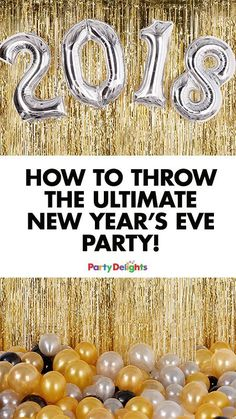 How to Throw the Ultimate New Year's Eve Party   Party Delights Blog