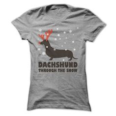 DACHSHUND THROUGH THE SNOW T-Shirts, Hoodies. BUY IT NOW ==► https://www.sunfrog.com/Holidays/DACHSHUND-THROUGH-THE-SNOW-67322129-Ladies.html?id=41382