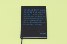 10 ideas that will change the world or not - alessandridesign Authors, Writers, Worlds Of Fun, 50th Anniversary, Book Publishing, Change The World, Editorial Design, 21st Century, Law