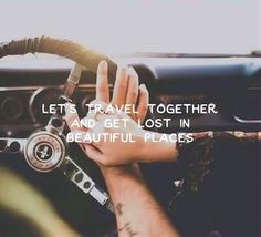 Lets Travel Together love love quotes quotes couples quote travel in love love…
