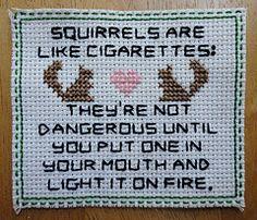 Squirrels are like cigarettes . . . (TheStitchEmporium) Tags: fire squirrel crossstitch heart needlework cigarette gift subversive juliejackson stitchemporium