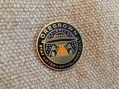 Oregrown pin by Brian Steely