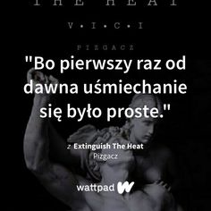 The Heat, Wattpad Quotes, True Quotes, Burns, Real Life, Learning, Amor, Quote, Studying