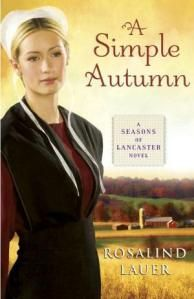A Simple Autumn, by Rosalind Lauer.