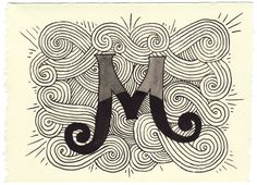 hand lettered M from Mary Kate McDevitt via YourHandwrittenLetters.tumblr.com    So Cool! Check out the site. Maybe she'll open her letter writing back up this year. I for one will be checking back.