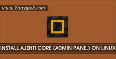 2daygeek.com Linux tips, tricks & News Today ! – Through on this article you will get idea to Install Ajenti core Web Hosting Control Panel on CentOS, RHEL, Debian, Ubuntu & Mint Systems.