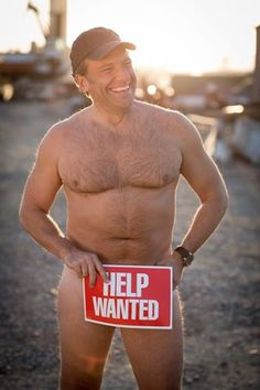 Oh yeah, Mike Rowe. This would be better if he were covered in grime. Michael Gregory, Unique Jobs, How The Universe Works, Mike Rowe, Help Wanted, Mature Men, Funny Love, Man Photo, Dream Guy