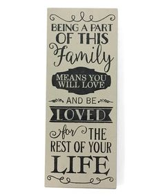 Look at this #zulilyfind! White 'Being a Part of This Family' Indoor/Outdoor Wall Sign #zulilyfinds