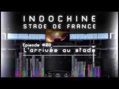 Indochine - Stade de France, websérie: épisode #08 - YouTube