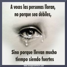 No son debiled Truth Quotes, Wisdom Quotes, Me Quotes, Lion Quotes, Spanish Inspirational Quotes, Spanish Quotes, Broken Heart Images, Good Day Quotes, Love Phrases