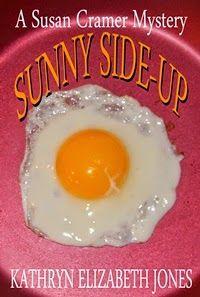Audrey Austin is ..... CALLING ALL WRITERS: Sunny Side Up by Kathryn Elizabeth Jones