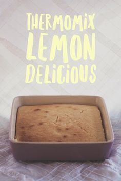 Thermomix Lemon Delicious Recipe
