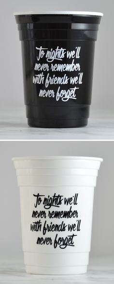 Bachelorette party favor idea - reusable party cups for all the girls. We can even add names or the party date on the opposite side. I'm thinking the black cups with hot pink writing....