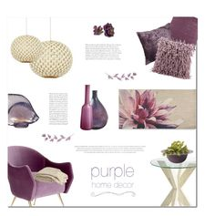"""""""Purple Home Decor"""" by polly301 ❤ liked on Polyvore featuring interior, interiors, interior design, home, home decor, interior decorating, William Yeoward, Mina Victory, Pier 1 Imports and Lalique"""