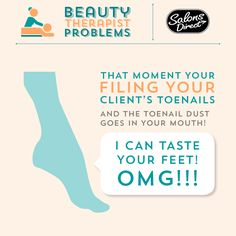 Beauty Therapist Problems http://www.salonsdirect.com/blog/beauty-therapist-problems-part-2/