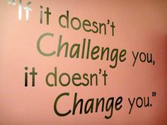 """""""If it doesn't challenge you, it doesn't change you."""" Happy Friday from #OGTea!Visit https://ogtea.com/"""