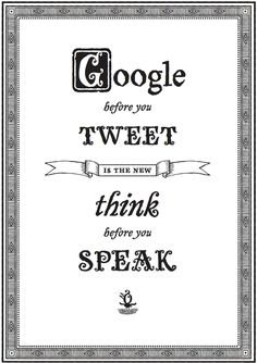I Love Typography store — Google before you Tweet