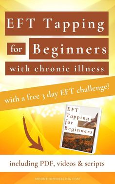 EFT Tapping for Beginners with Chronic Illness Chronic Illness, Chronic Pain, Fibromyalgia, Chronic Fatigue, What Is Eft Tapping, Eft Technique, Mount Hope, Emotional Stress, Depression Treatment