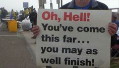 24 Funny Marathon Signs That Almost Make Running Worth It Running Signs, Running Plan, Running Humor, Running Quotes, Funny Running, Funny Street Signs, Marathon Signs, Signs For Mom, Motivational Quotes