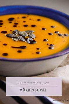 thecookingglobetrotter.com Pin für Pinterest mit Kürbissuppe. Ein einfaches und gesundes Rezept von The cooking Globetrotter. Foodblogger, Dips, Snacks, Eat, Cooking, Recipes, Snack Recipes, Food And Drinks, Healthy Food Recipes