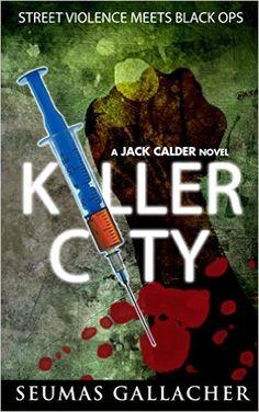 Killer City (Jack Calder Crime Series #4), Seumas Gallacher - Amazon.com
