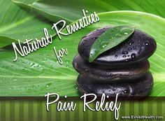 Natural Remedies for Pain Relief - According to the Institute of Medicine chronic pain now affects about 100 million American adults which is more than the total affected by heart disease, cancer, and diabetes combined. Pain also costs our country up to $635 billion each year in medical treatment and lost productivity.