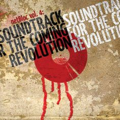 """Various Artists """"netBloc Vol. 4: Soundtrack for the Coming Revolution"""" (BSCOMP0004, 2007)"""