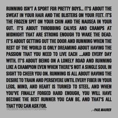 Running Isn't A Sport For Pretty Boys (And Girls)...