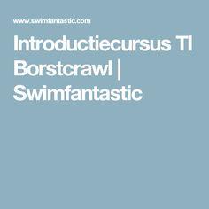 Introductiecursus TI Borstcrawl   Swimfantastic