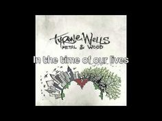 Time of Our Lives-Tyrone Wells - YouTube