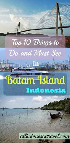 Top 10 Things to Do and Must See in Batam Island |  Are you looking for a quick weekend getaway from Singapore? Batam Island is the answer to many travelers and locals alike from Singapore as there are many things to do and places to visit here. Batam is the answer to a real beach, sun and sea for a few days. It is so near it is worth to come over just over the weekend, with just 45 minutes of the ferry from Singapore to Batam Center. |  http://allindonesiatravel.com