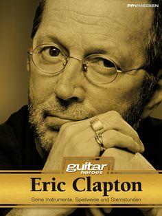 Medienhaus: Lars Thieleke -  Eric Clapton. Seine Instrumente, ...