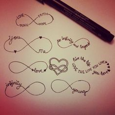 """Infinity Tattoos...yes, these are kind of cliche but I want mine to say """"interesting"""" in the infinity symbol. Could you show me dear, something I've not seen, something infinitely interesting ...from our wedding song!"""