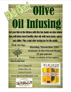 Get your kids in the kitchen with this fun class on infusing olive oils- only $5!  Plus a mini olive tasting bar for adults.