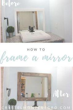 How to frame a mirror / make a rustic mirror frame / DIY mirror frame