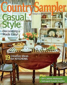 Cultivate great country style indoors and out with the springtime-fresh ideas and decor in Country Sampler's May 2015 issue!