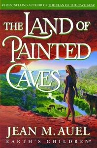 The Land of Painted Caves. by Jean Auel.  I have not read this one yet
