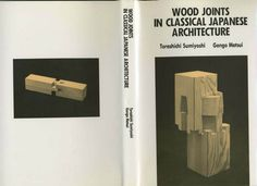 Wood Joints in Classical Japanese Architecture                                                                                                                                                                                 Más