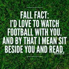 Fall Facts, Watch Football, Book Memes, Got Books, Tv, Reading, Music, Movies, Musica