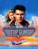 Top Gun - the first and last movie with Tom Cruise I ever liked. Then he got stupid.