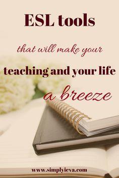 ESL teaching tools, ESL/ELL teaching resources, ESL lesson plans, ESL teaching essentials