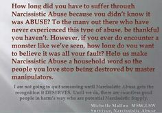 Awareness of  narcissistic sociopath relationship abuse is essential to help survivors.  A recovery from narcissistic sociopath relationship abuse.